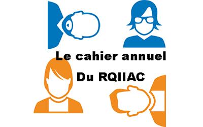 Le nouveau Cahier du RQIIAC !